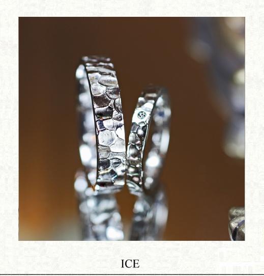 【ツチメのテクスチャー:】氷をデザインした結婚指輪オーダー作品